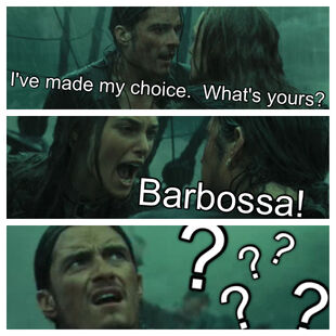 I've made my choice. What's yours? Barbossa!???? edit