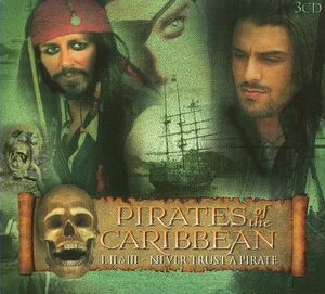 Pirates of the Caribbean - Never Trust a Pirate