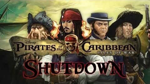 Pirates of the Caribbean Isles of War Shutdown