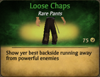 Loose chaps