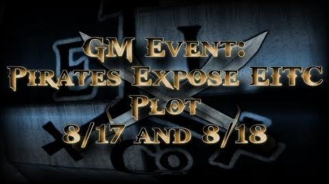 POTCO GM Event - Pirates Expose EITC Plot (8 17 13 and 8 18 13)