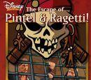 La fuga di Pintel e Ragetti!