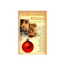 Nasze-polskie-wigilie-w-opowiadaniach-1-