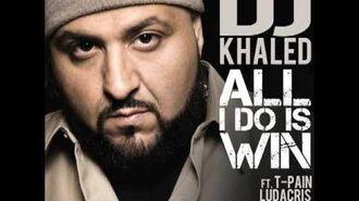 "DJ Khaled ""All I Do Is Win"" feat. Ludacris, Rick Ross, Snoop Dogg & T-Pain"