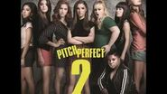 Pitch Perfect 2 Soundtrack - Cups (Campfire Version)