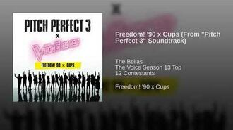 "Freedom! '90 x Cups (From ""Pitch Perfect 3"" Soundtrack)"