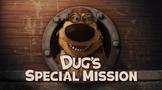 A Missão Especial do Dug