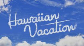 Hawaiian Vacation title card