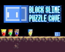 BLOCK SLIME PUZZLE CAVE
