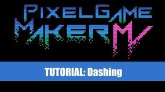 Dash Tutorial - Pixel Game Maker MV