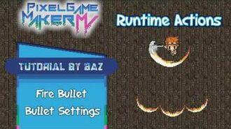 Runtime Action - Fire Bullet & Bullet Settings - Pixel Game Maker MV