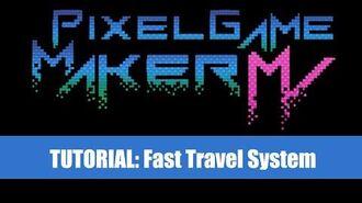 Fast Travel Tutorial - Pixel Game Maker MV