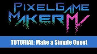 Make Quests Tutorial - Pixel Game Maker MV (Downloadable)