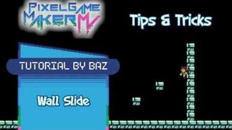 Tips & Tricks - Wall Slide (Side View) - Pixel Game Maker MV