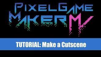 Cutscene Tutorial - Pixel Game Maker MV