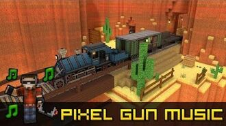 Train Robbery - Pixel Gun 3D Soundtrack