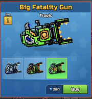 Tropic BigFatalityGun