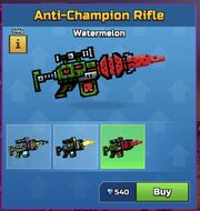Watermelon AntiChampionRifle