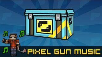 Super Chest Theme - Pixel Gun 3D Soundtrack