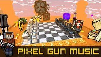 Checkmate - Pixel Gun 3D Soundtrack