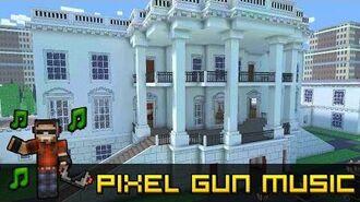 White House - Pixel Gun 3D Soundtrack