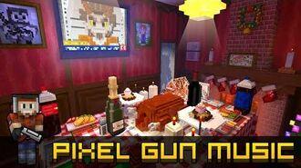Christmas Dinner (17.1.0) - Pixel Gun 3D Soundtrack