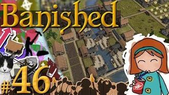 Banished 46 - Don't Play When Hungry (524 Pop)