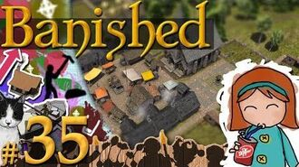 Banished 35 - A Nice Problem To Have (276 Pop)