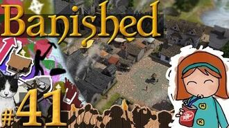 Banished 41 - Campbell Needs You! (397 Pop)