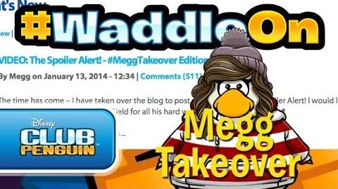 WaddleOn Episode 23 Megg Takeover - Club Penguin-0