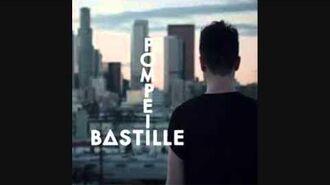 Bastille- Pompeii