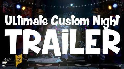 Ultimate Custom Night Official Trailer