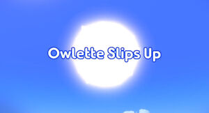 Owlette Slips Up title card