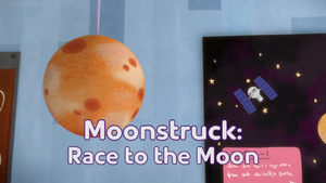 Moonstruck- Race to the Moon title card