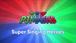 Super Singing Heroes