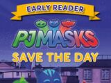 PJ Masks: Save the Day