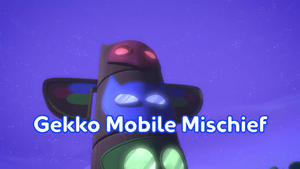 Gekko Mobile Mischief