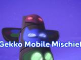 Gekko-Mobile Mischief