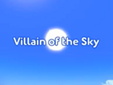 Villain of the Sky