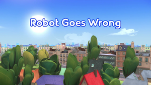 Robot Goes Wrong Title Card