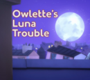 Owlette's Luna Trouble