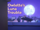 Owlette's Luna Trouble/Quotes