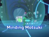 Minding Motsuki/Quotes