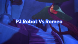 PJ Robot Vs. Romeo Title Card