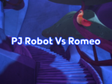 PJ Robot Vs Romeo/Quotes