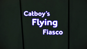 Catboys Flying Fiasco Card