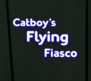 Catboy's Flying Fiasco