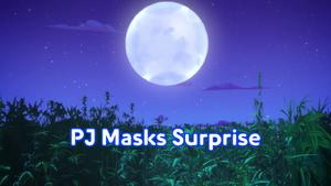 PJ Masks Surprise