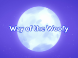 Way of the Woofy/Gallery