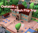 Owlette and the Flash Flip Trip/Quotes